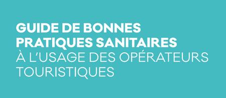 Guide des bonnes pratiques sanitaires à l'usage des opérateurs touristiques