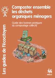 Composter ensemble les déchets organiques ménagers
